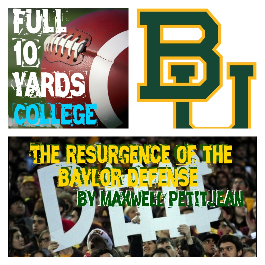 The Rejuvenated Baylor Defense by Maxwell PetitJean